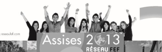 LES ASSISES DU RÉSEAU FEF, LE S 24 ET 25 JANVIER 2013